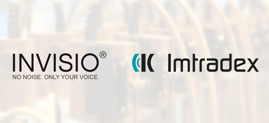 Imtradex stärkt die Partnerschaft mit Invisio