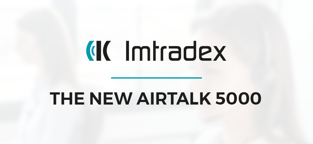 Discover the new AirTalk 5000